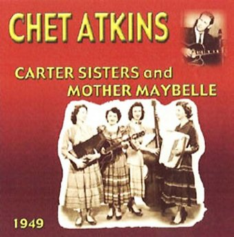 Chet Atkins With the Carter Sisters and Mother