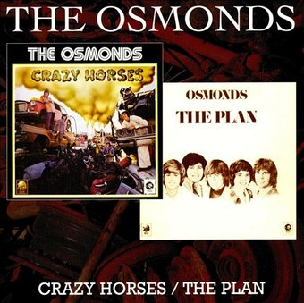 Crazy Horses / The Plan