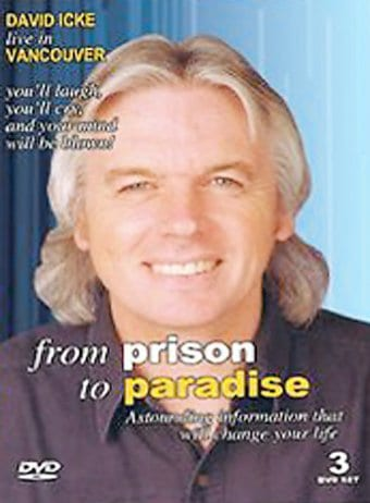 From Prison to Paradise Presented by David Icke
