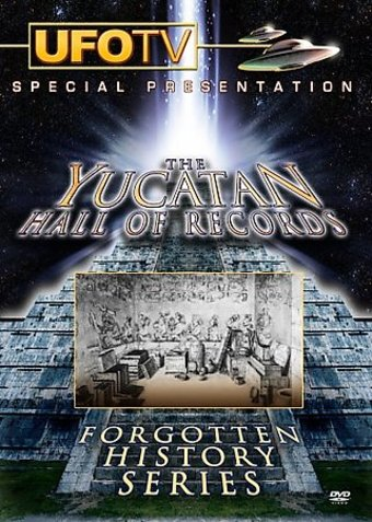 Forgotten History Series - The Yucatan Hall Of