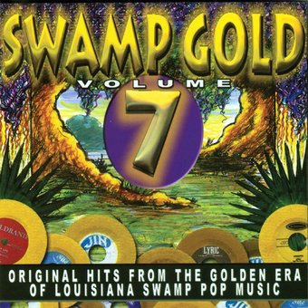 Swamp Gold, Volume 7