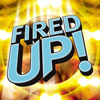 Fired Up!, Volume 1
