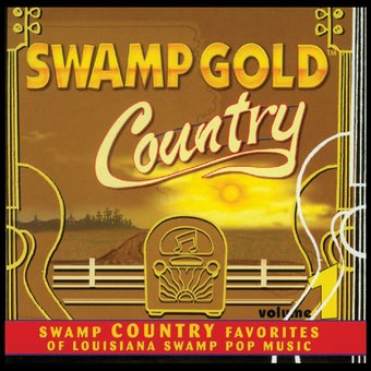 Swamp Gold Country, Volume 1