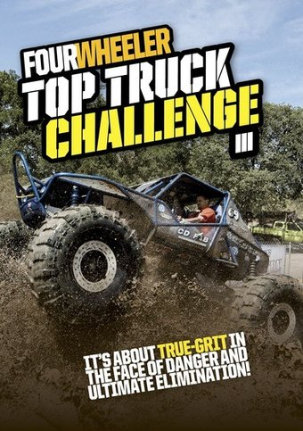 Four Wheeler Top Truck Challenge III