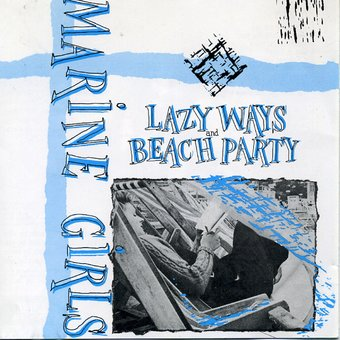 Lazy Ways / Beach Party (Limited)
