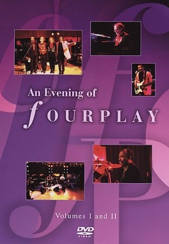 Fourplay - An Evening of Fourplay: Volumes I and