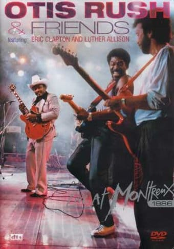 Otis Rush & Friends (feat. Eric Clapton & Luther