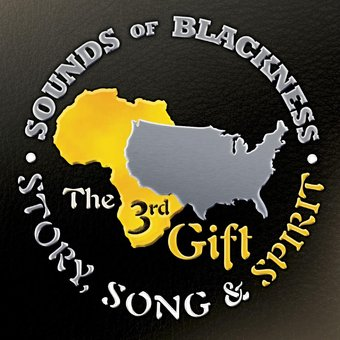 The 3rd Gift: Story, Song And Spirit