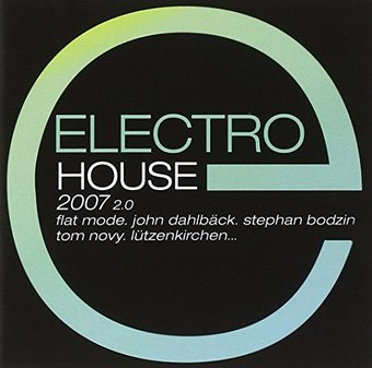 Electro House 2007, Volume 2 (2-CD)