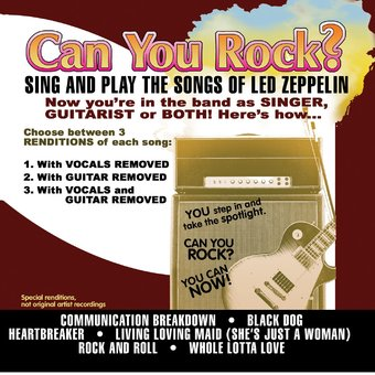 Can You Rock? Sing and Play the Songs of Led