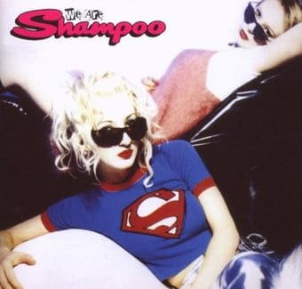 We Are Shampoo [Bonus Tracks]