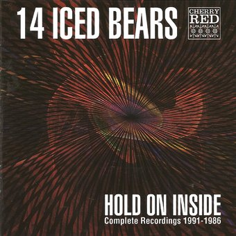 Hold on Inside: Complete Recordings 1986-1991