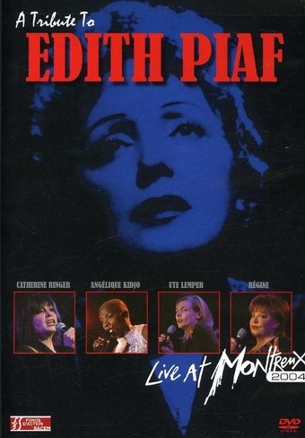 Edith Piaf - A Tribute To Edith Piaf - Live At