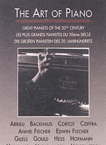The Art of Piano - Great Pianists of the 20th