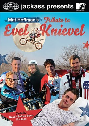 Jackass Presents - Mat Hoffman's Tribute to Evel