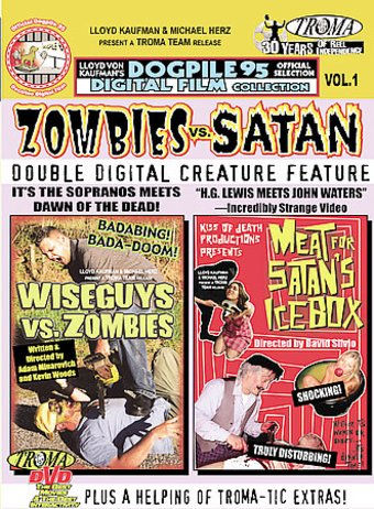 Wiseguys vs. Zombies / Meat for Satan's Icebox