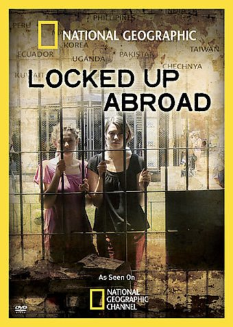 National Geographic - Locked Up Abroad (4-DVD)