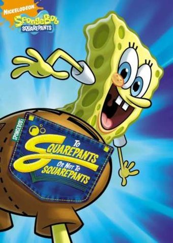 Spongebob Squarepants - To Squarepants Or Not To