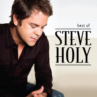 Best of Steve Holy