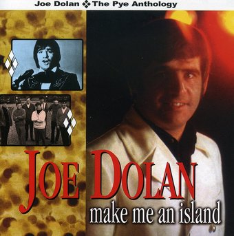 Make Me an Island: Best of Joe Dolan