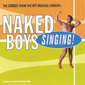 Naked Boys Singing!: Los Angeles Cast