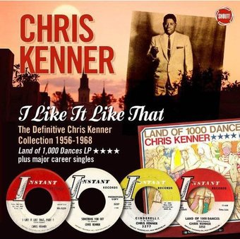 I Like It Like That: The Definitive Chris Kenner