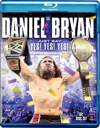 Wrestling - WWE: Daniel Bryan: Just Say Yes Yes Yes (Blu ...