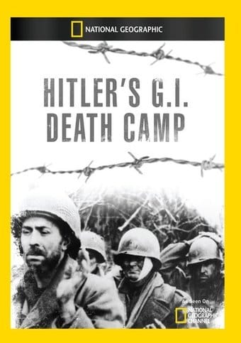 National Geographic - Hitlers G.I. Death Camp
