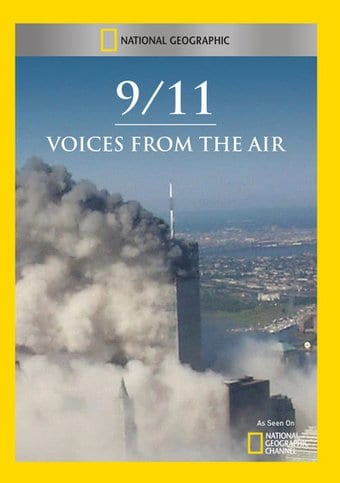 National Geographic - 9/11: Voices From The Air