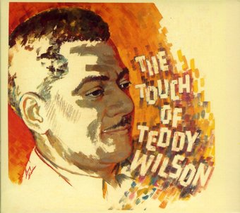 Touch of Teddy Wilson [Bonus Tracks]