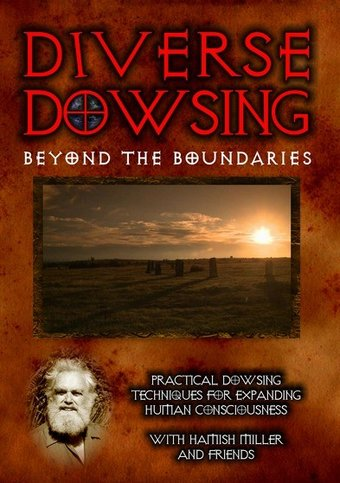 Diverse Dowsing: Practical Dowsing Techniques for