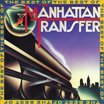The Best of the Manhattan Transfer