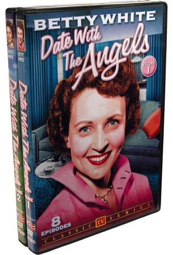 Betty White Classics: Date with The Angels,