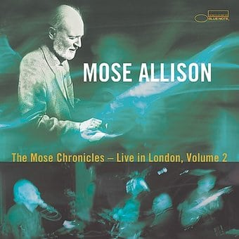The Mose Chronicles: Live in London, Volume 2
