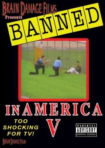 Banned In America 5