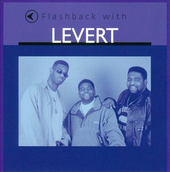 Flashback With LeVert