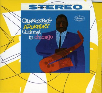 Cannonball Adderley Quintet in Chicago (Live)