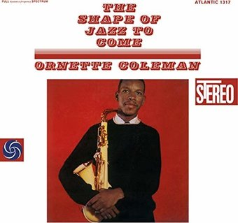 The Shape Of Jazz To Come (180GV)