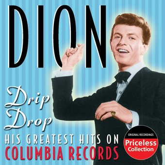 Drip Drop - His Greatest Hits On Columbia