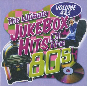 Ultimate Jukebox Hits of the 80s, Volume 4 & 5