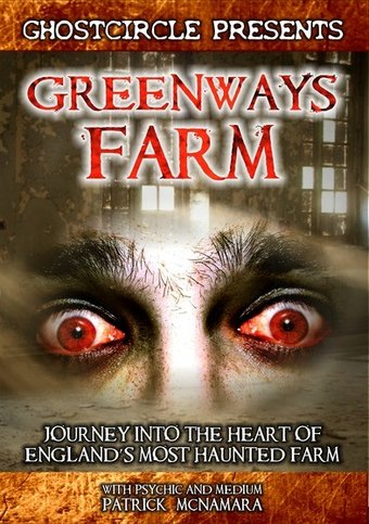 Greenways Farm: Journey Into the Heart of
