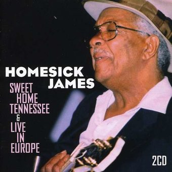 Sweet Home Tennessee / Live In Europe (2-CD)