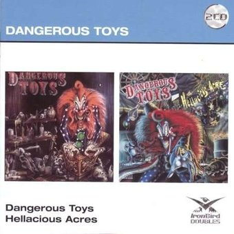 Dangerous Toys / Hellacious Acres (2-CD)