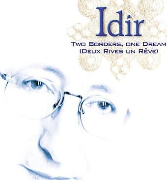 The Best of Idir: Two Borders, One Dream