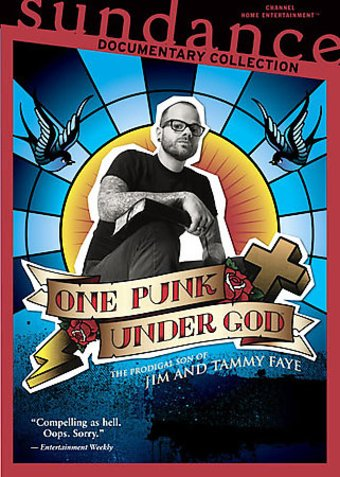 One Punk Under God: The Prodigal Son of Jim and