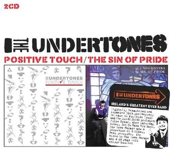 Positive Touch/Sin Of Pride - Undertones, The