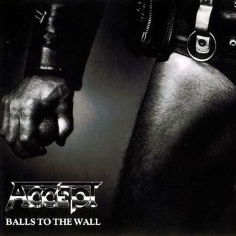 Balls to the Wall [Expanded Edition] (2-CD)