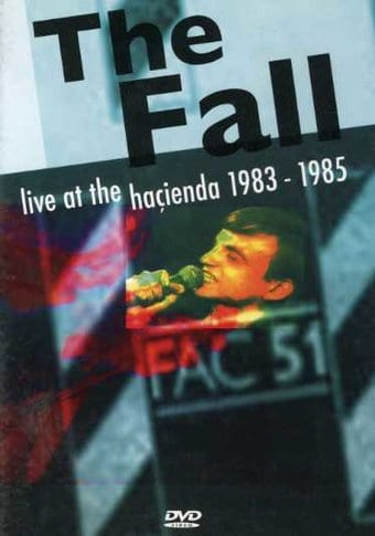 Fall - Live at the Hacienda