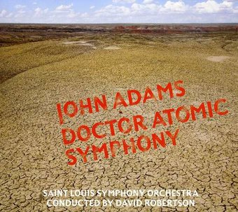 Adams: Doctor Atomic Symphony; Guide to Strange