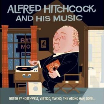 Alfred Hitchcock and His Music (2-CD) [Import]